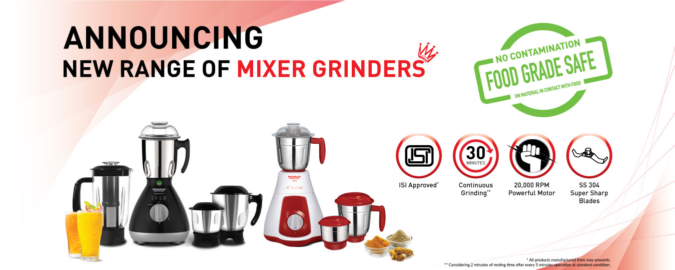 New range of mixer grinders